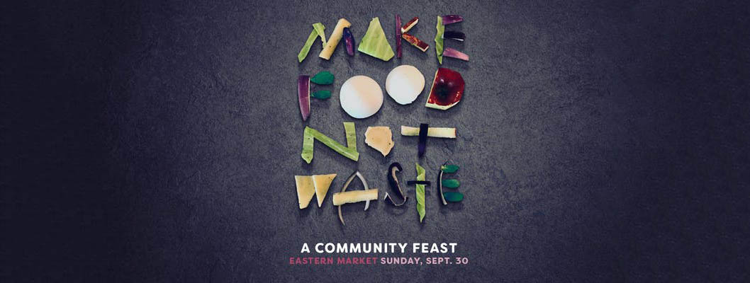 Make Food Not Waste: A Community Feast